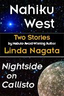 Nahiku West & Nightside On Callisto by Linda Nagata
